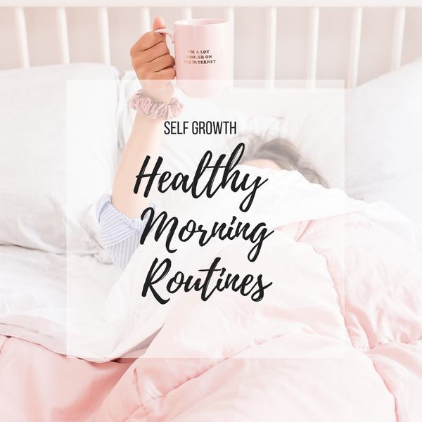 Healthy Morning Rituals