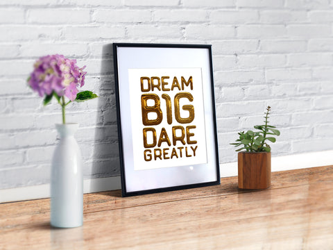 Dream Big Dare Greatly Poster Or Print Gold Foil Balloon Letters