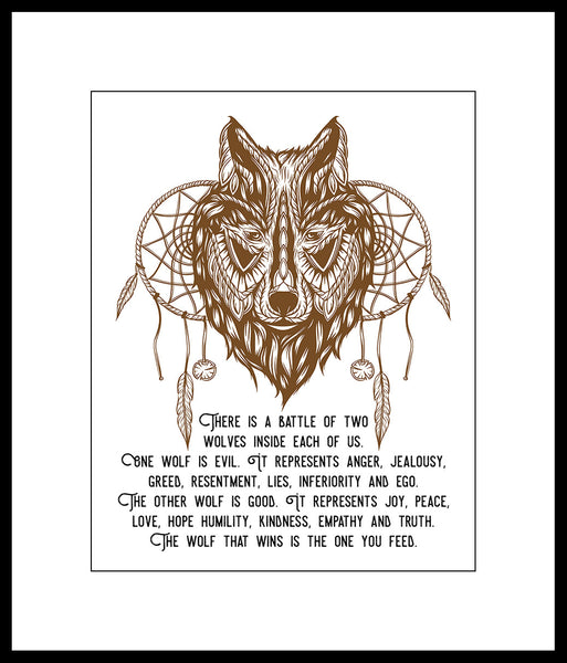 "Native American Decor ""The Wolf You Feed"""