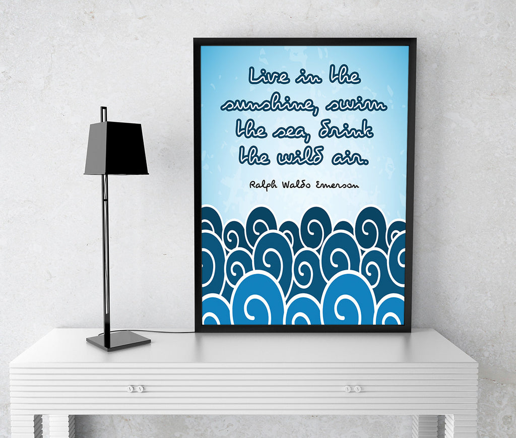 "Inspirational Home Decor Wall Art ""Live in the sunshine, swim the sea, drink the wild air."" Ralph Waldo Emerson Quote Print Beachy Dorm Art"