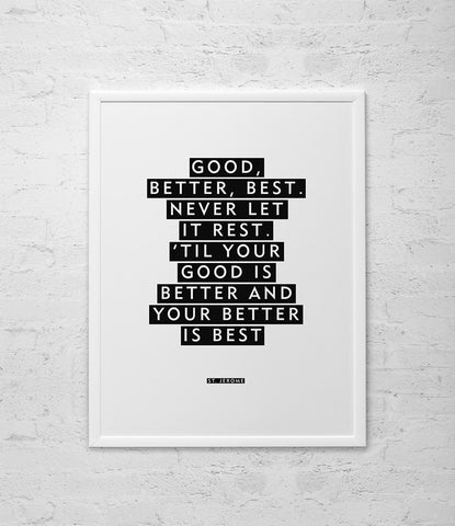 "Home Decor Print Wall Art Word Art ""Good, better, best. Never let it rest. 'Til your good is better and your better is best"" inspiring motivational quote"