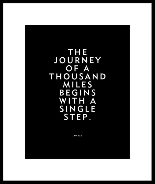 "Motivational Print or Poster ""The journey of a thousand miles begins with a single step"" Lao Tzu Wisdom Travel Quote"