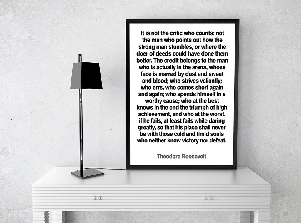 """The Man in the Arena"" Motivational Quote Poster Print by Theodore Roosevelt"