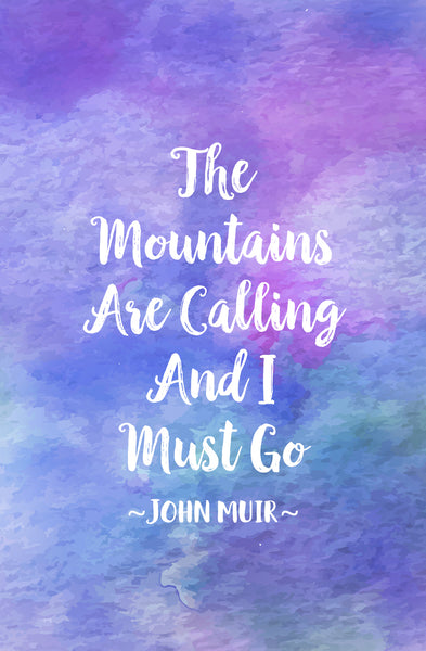 "Phone Case ""The Mountains Are Calling"" by John Muir"