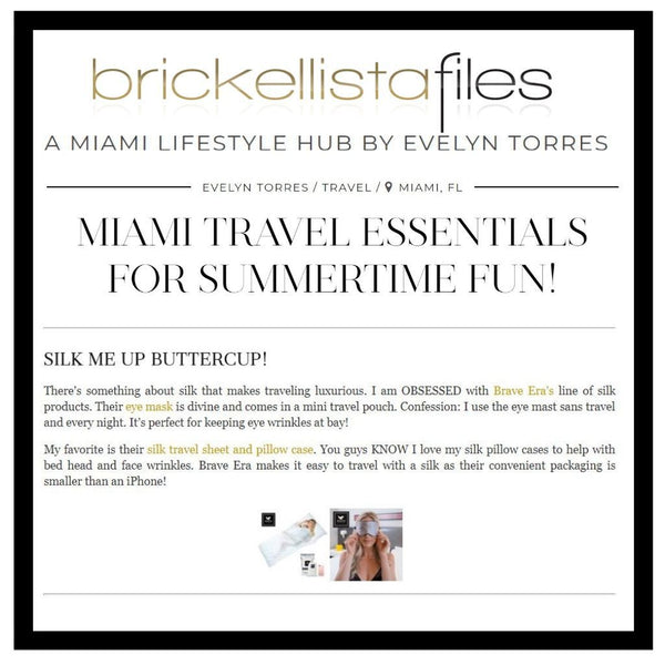 Brave Era's 100% Silk Travel Sheet and new Silk Sleep Mask Featured in Brickellista Files