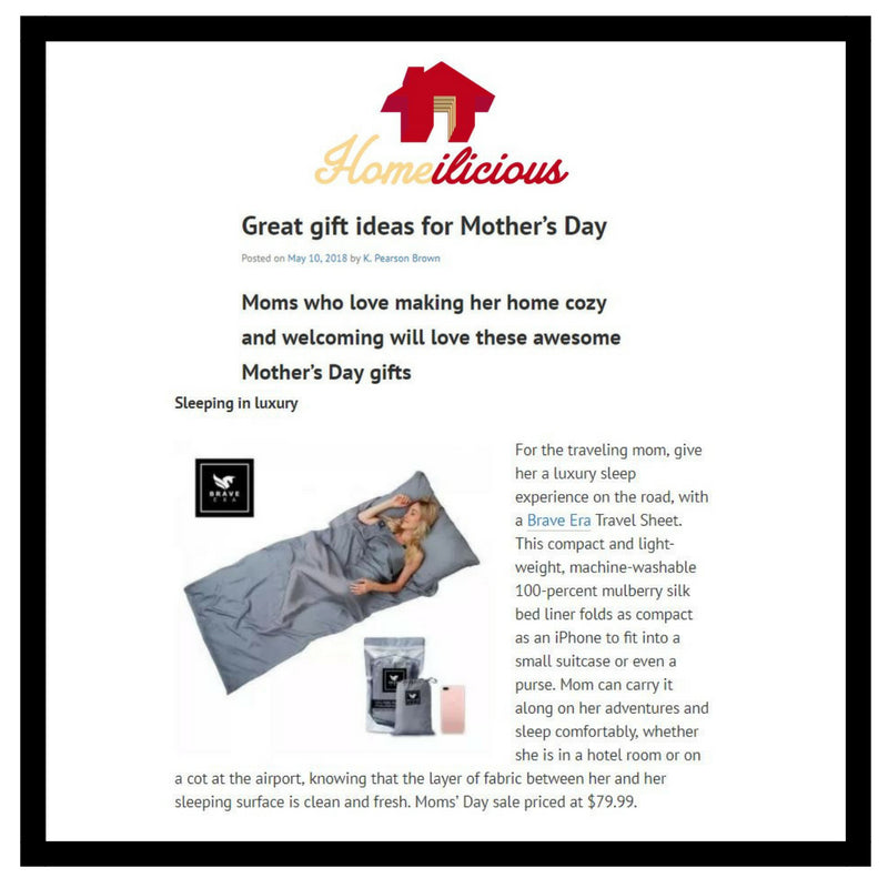Brave Era's 100% Silk Travel Sheet has been featured as one of the great gift ideas for Mother's Day.