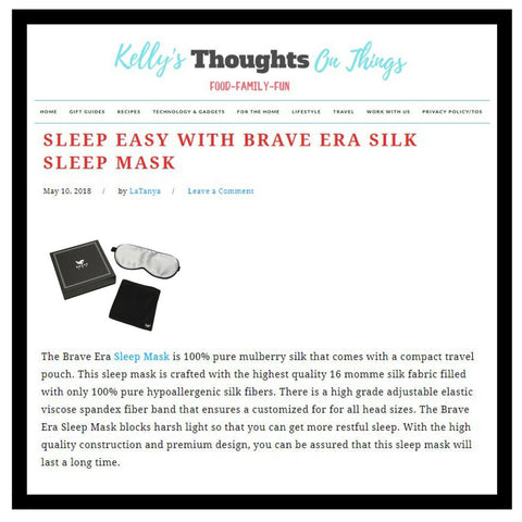 The Brave Era 100% Silk Sleep Mask Featured in Kelly's Thoughts on Things