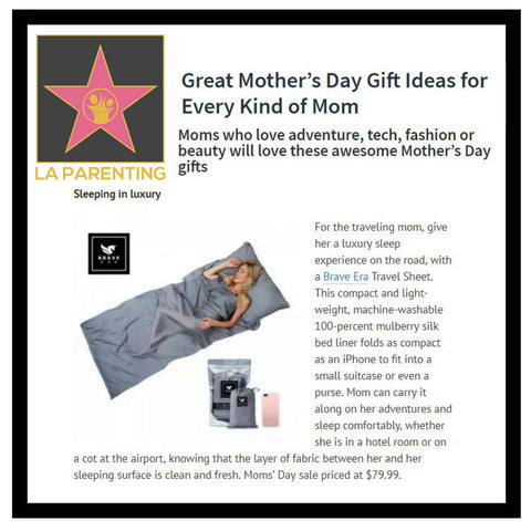 Brave Era's 100% Silk Travel Sheet is featured among the great gift ideas for Mother's Day.