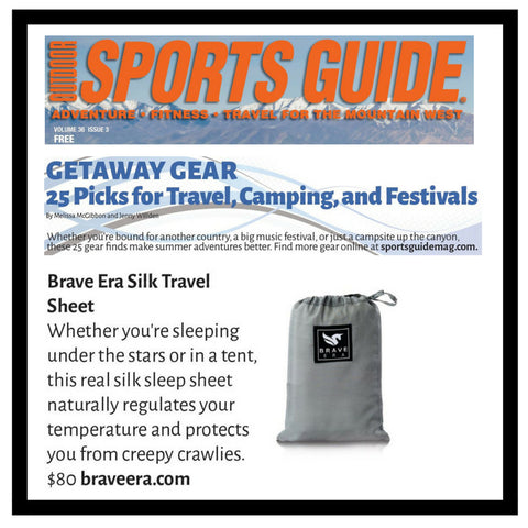 The Brave Era 100% Silk Travel Sheet as featured in Outdoor Sports Guide. Suggested essential gear for festivals, camping and travel.