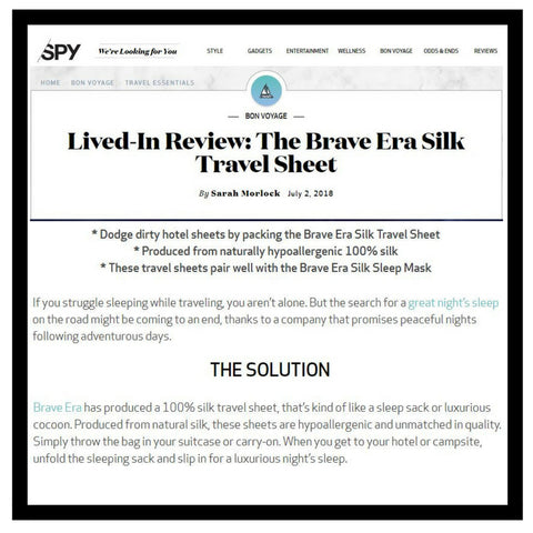 An Amazing Review from Spy Magazine for the Brave Era 100% Silk Travel Sheet