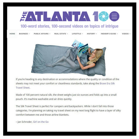 The Atlanta 100 Reviews the Brave Era 100% Silk Travel Sheet and considers it as a travel essential.