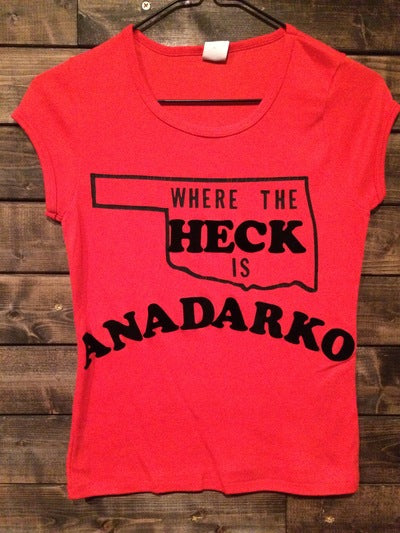 Where The Heck Is Anadarko, OK Babydoll Tee