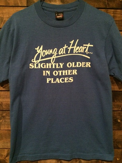 Funny Young At Heart Tee