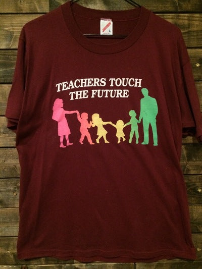 Teachers Touch Our Future Tee