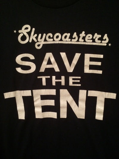 Skycoasters Save The Tent Tee