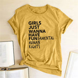 Girls Just Wanna Have Fundamental Human Rights Letter Print T Shirt