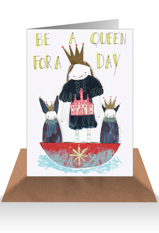 AHD Be Queen for the day card