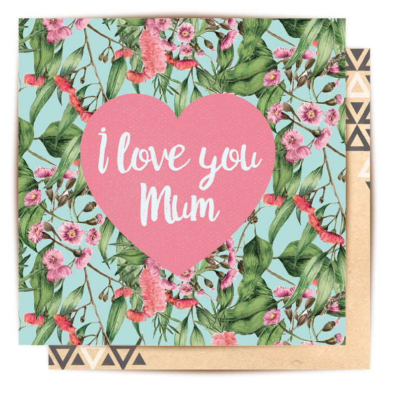 LA LA LAND-Australian Florals I Love You Mum card