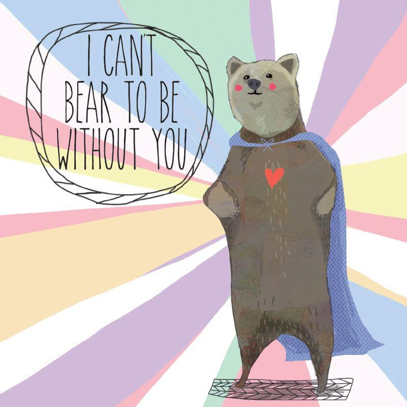 LALALAND- Bear to be without you Card