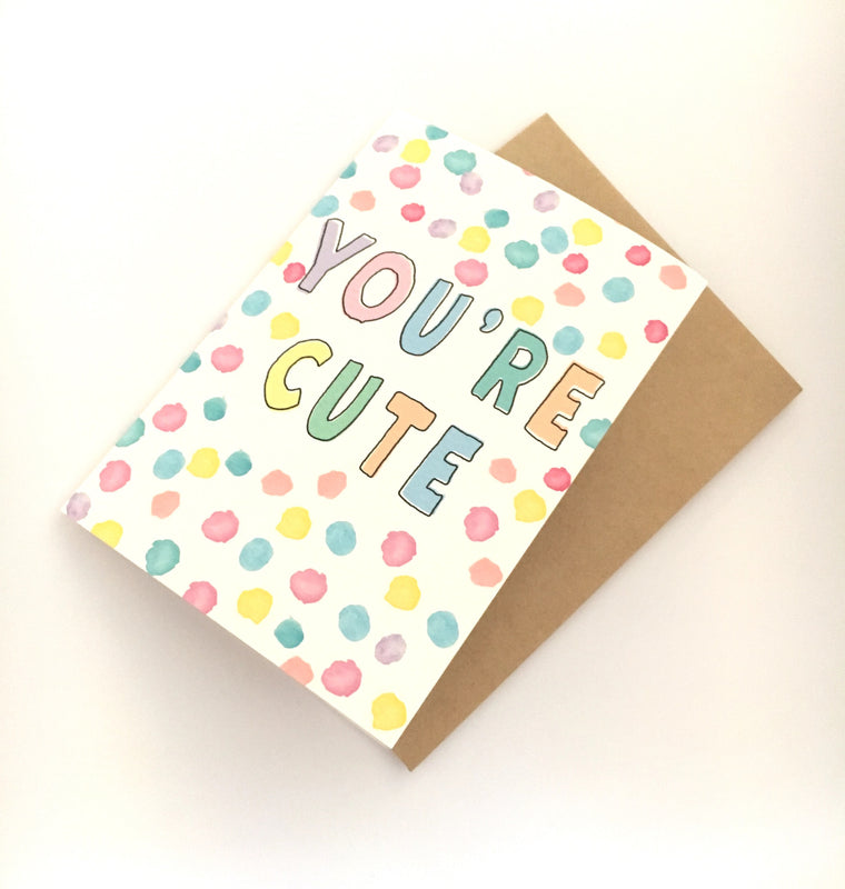LITTLE PAPER LANE Greeting Card-You're Cute