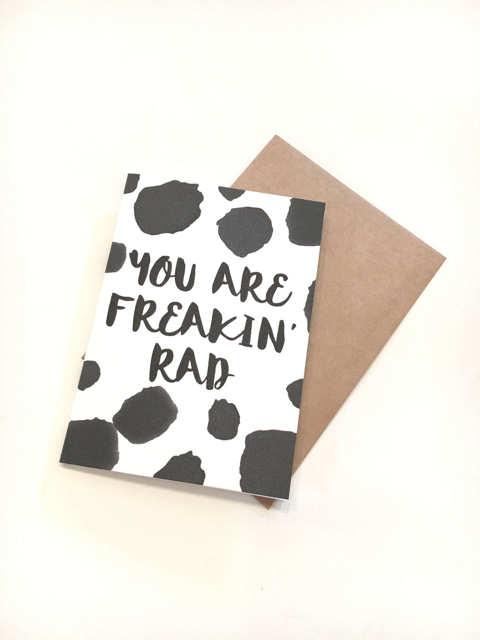 LITTLE PAPER LANE Greeting Card-You are Freakin Rad