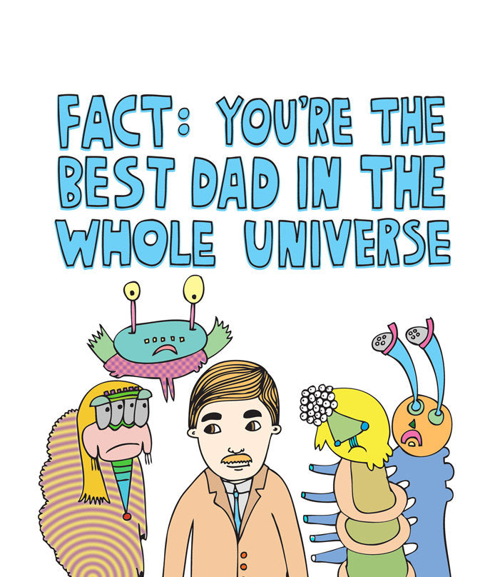 ABLE AND GAME- best dad in the universe greeting card