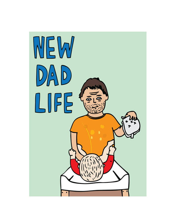 ABLE AND GAME- new dad life greeting card
