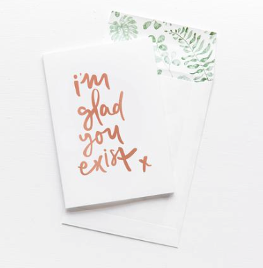 EMMA KATE CO I'm Glad You Exist- Greeting Card