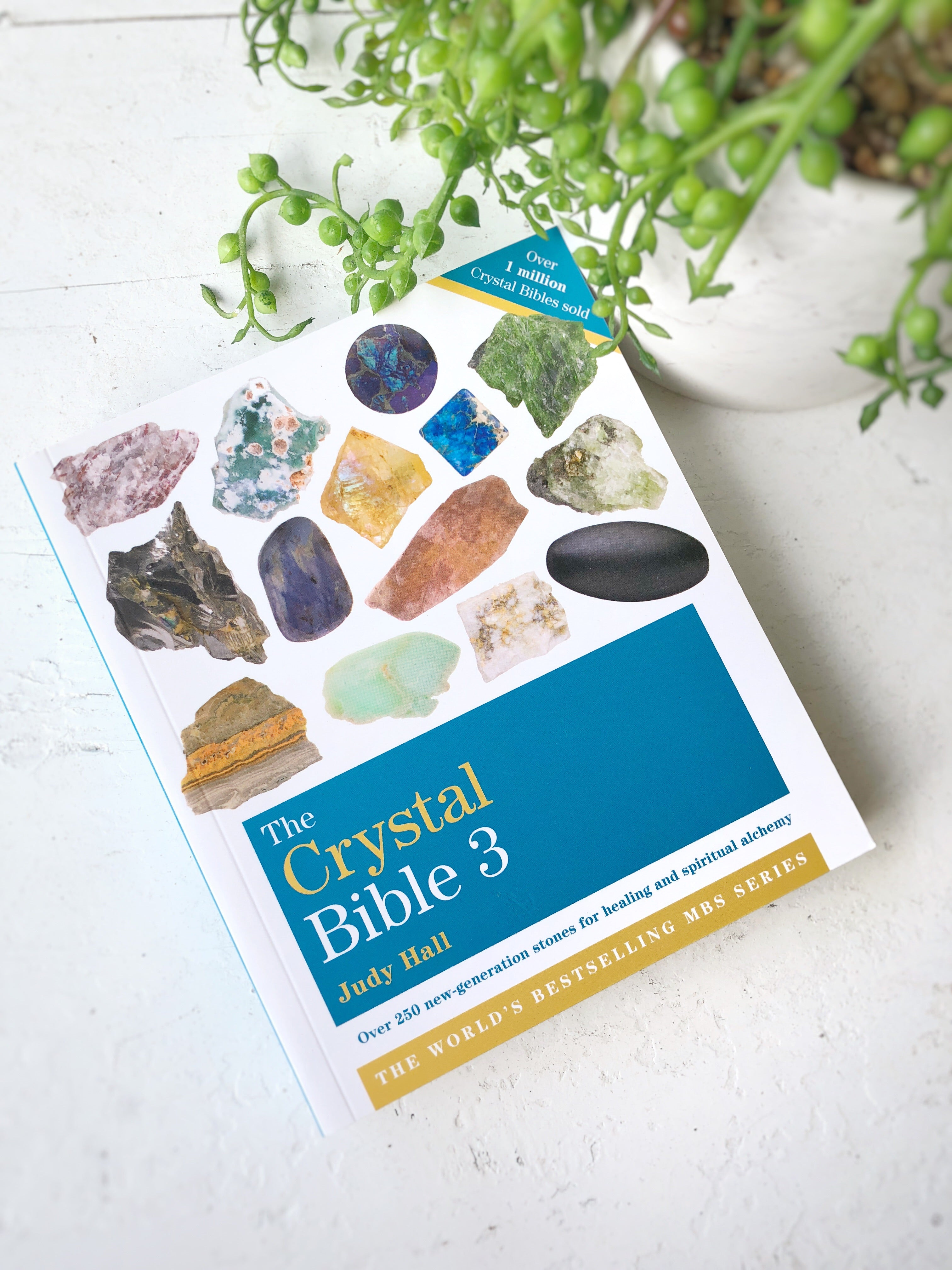 The Crystal bible volume 3- by Judy Hall