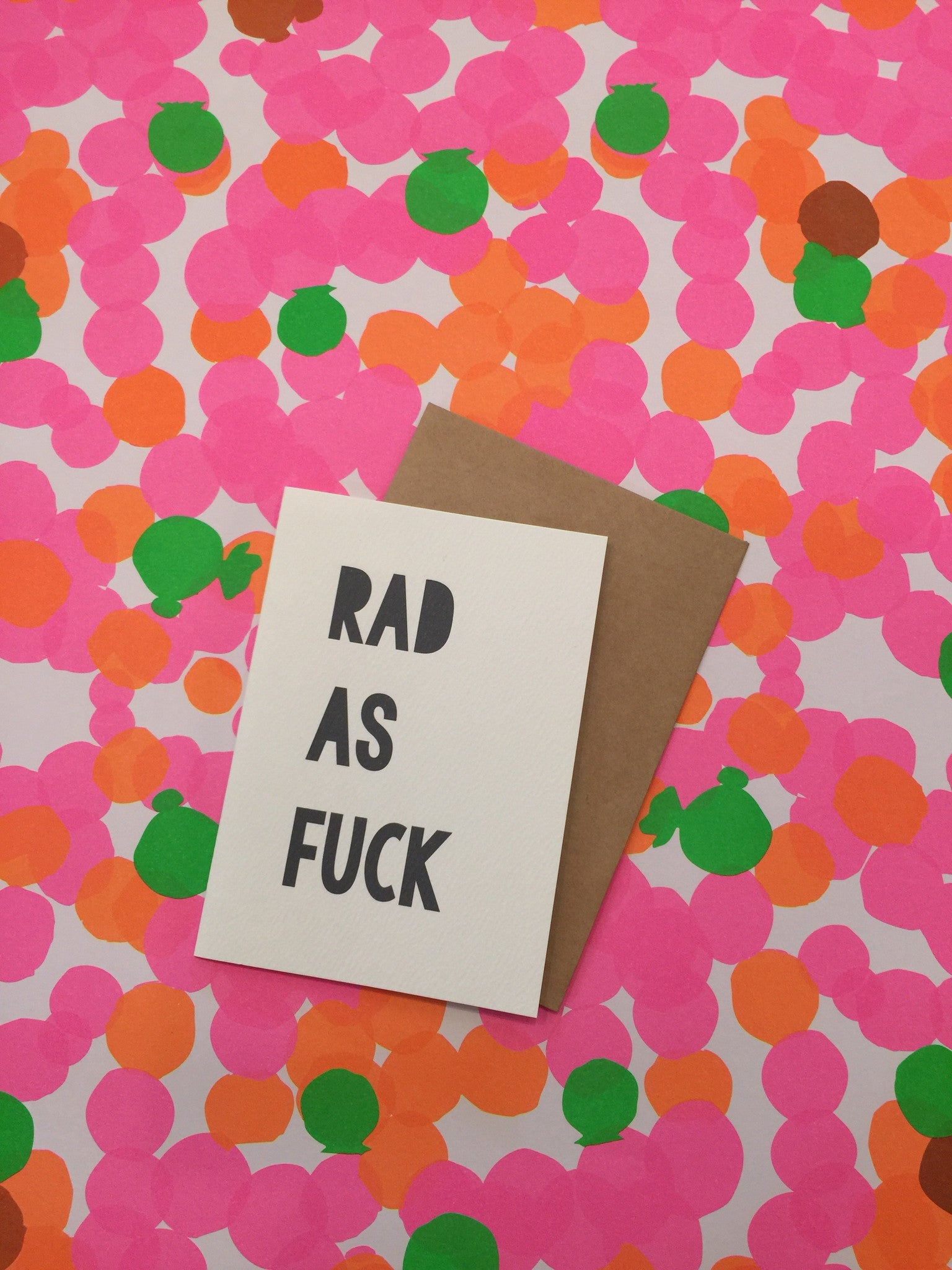 LITTLE PAPER LANE Greeting Card- Rad As Fuck