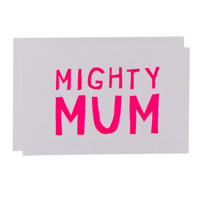 ME + AMBER Greeting Card- Mighty Mum