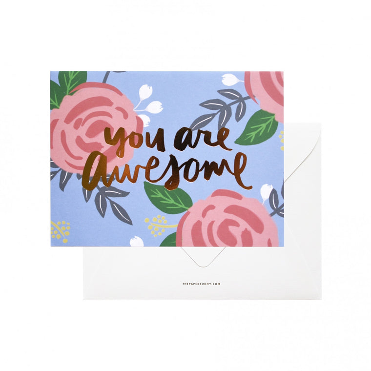 THE PAPER BUNNY-You Are Awesome Card + Envelope