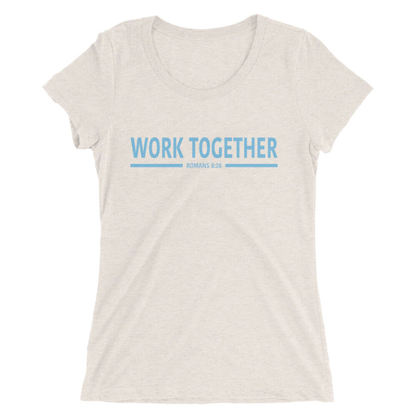 WORK TOGETHER T-Shirt