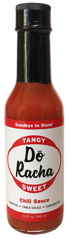 C) Dó Racha - Tangy Sweet Chili Pepper Sauce - 5 oz. bottle