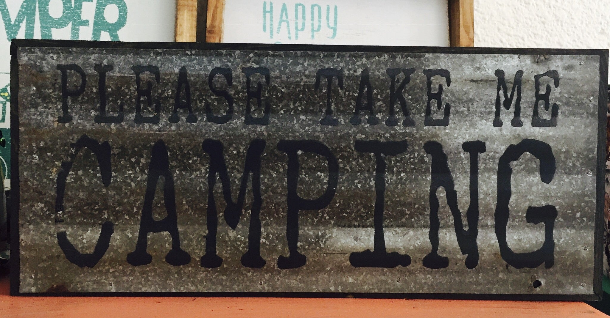 Please take me camping sign