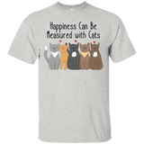 Happiness Can Be Measured With Cats T-Shirt