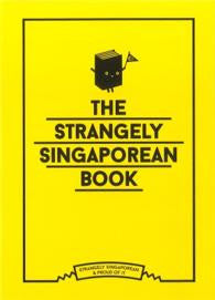 Singapore Souvenirs - The Strangely Singaporean Book