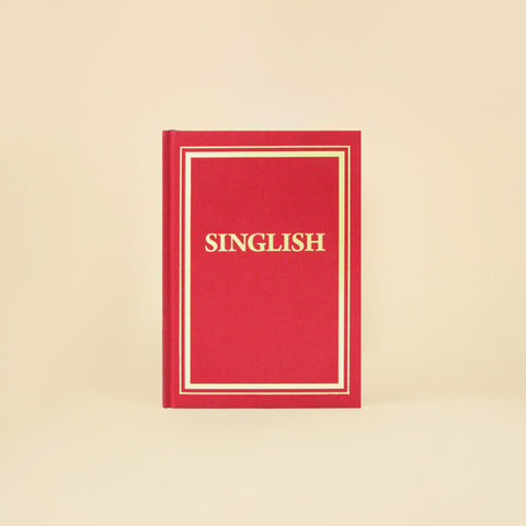 Singapore Souvenir | Singlish Notebook