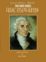 Great Piano Works -- The Mini Series: Franz Joseph Haydn 00-0249B   upc 029156913507