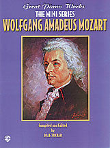 Great Piano Works -- The Mini Series: Wolfgang Amadeus Mozart 00-0250B   upc 029156913569