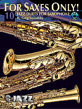 For Saxes Only! (10 Jazz Duets for Saxophone) 00-0480B   upc 654979997832