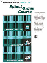 Palmer-Hughes Spinet Organ Course, Book 2 00-102   upc 038081012124