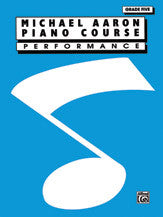 Michael Aaron Piano Course: Performance, Grade 5 00-11005PF   upc 029156152364