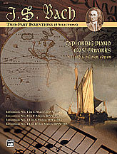 Exploring Piano Masterworks: 2-Part Inventions (4 Selections) 00-16722   upc 038081175195