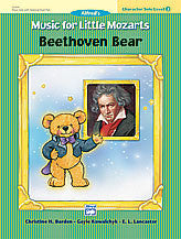 Music for Little Mozarts: Character Solo -- Beethoven Bear, Level 2 00-23235   upc 038081234847