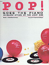 Pop! Goes the Piano, Book 1 00-2510   upc 038081013107
