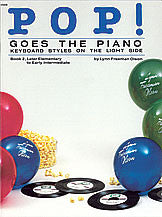 Pop! Goes the Piano, Book 2  00-2528   upc 038081021683