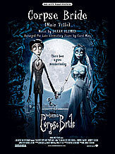 Corpse Bride (Main Title) (from <I>Corpse Bride</I>) 00-25296   upc 038081271828