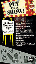Put On a Show! A Choral Movement DVD 00-27433   upc 038081296913