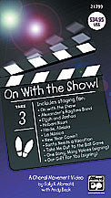 On with the Show! A Choral Movement DVD 00-27435   upc 038081296937